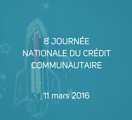 8E_JOURNEE_NATIONALE_DU_CREDIT_COMMUNAUTAIRE_CE_11_MARS