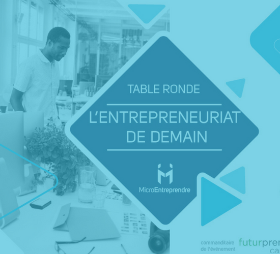 TABLE_RONDE_ENTREPRENEURIAT_DE_DEMAIN